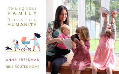 Book Review – Raising Your Family, Raising Humanity: Nine Routes Home